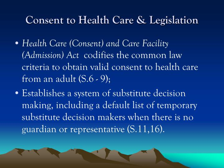 Consent to Health Care & Legislation