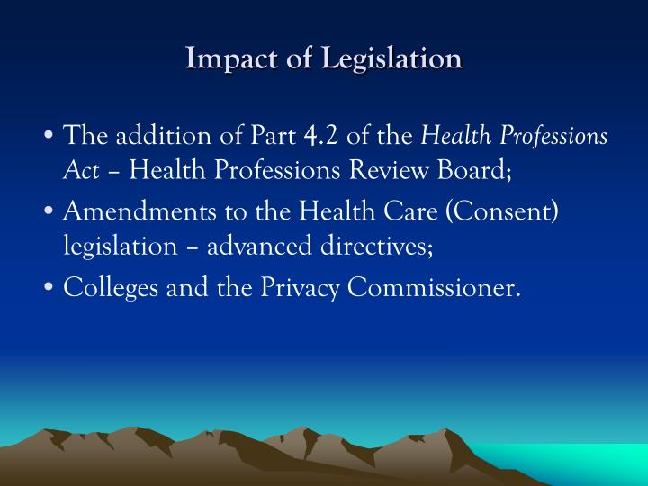 Impact of Legislation