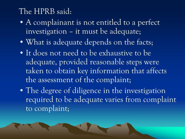 The HPRB said:
