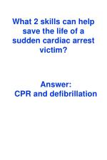 what 2 skills can help save the life of a sudden cardiac arrest victim