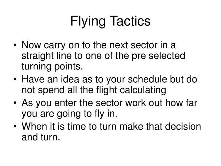 Flying Tactics