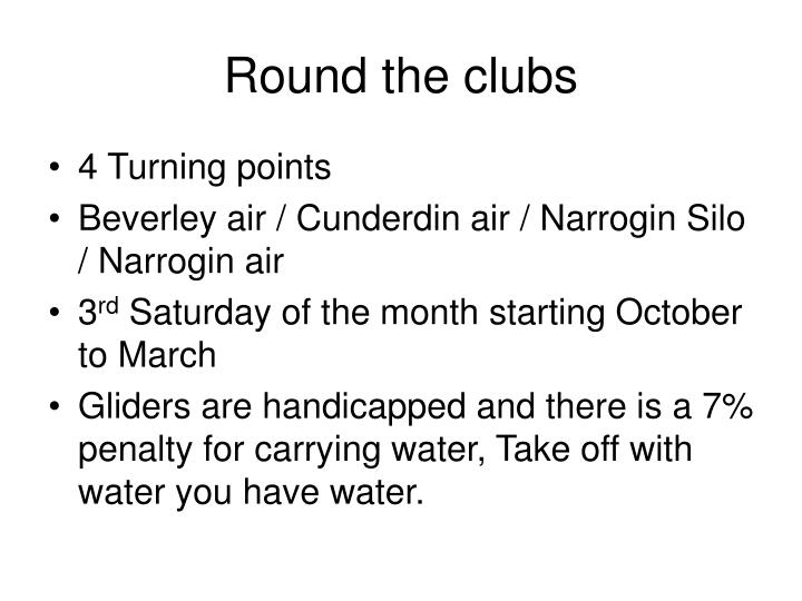 Round the clubs