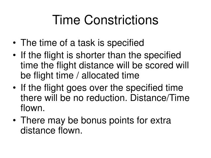 Time Constrictions