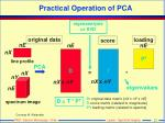 practical operation of pca