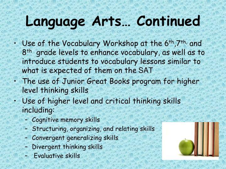 Language Arts… Continued