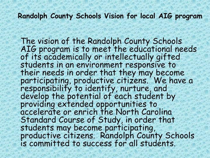 Randolph County Schools Vision for local AIG program