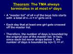 theorem the tma always terminates in at most n 2 days