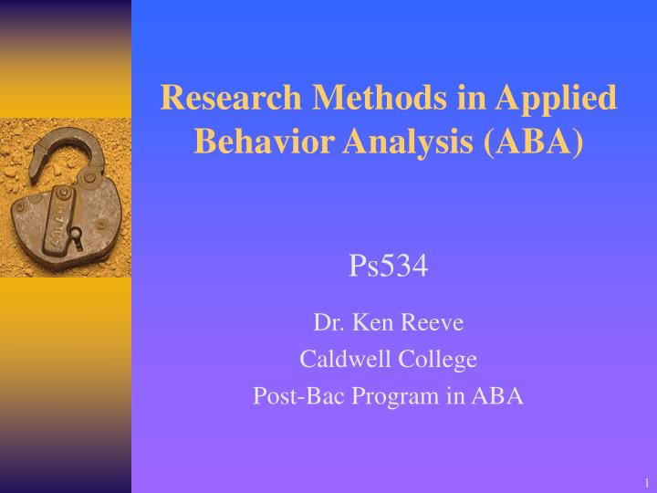 Research methods in applied behavior analysis aba