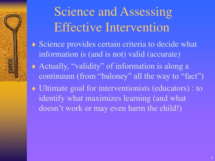 Science and Assessing Effective Intervention