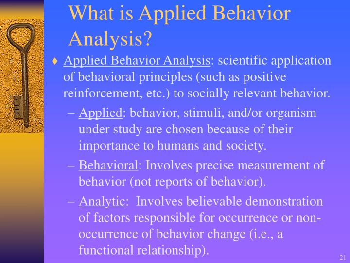 What is Applied Behavior Analysis?