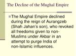 the decline of the mughal empire1