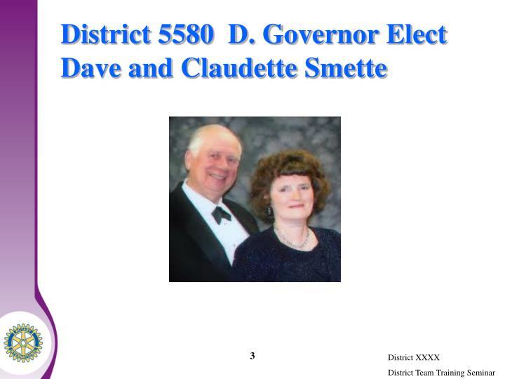 District 5580 d governor elect dave and claudette smette