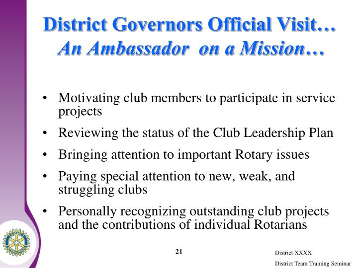 District Governors Official Visit…