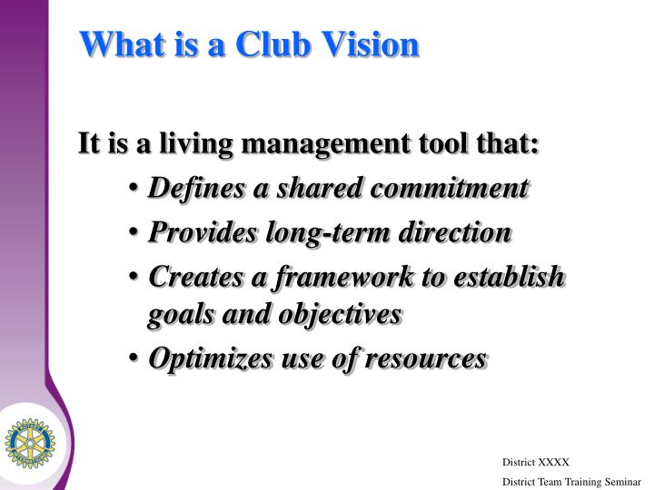 What is a Club Vision