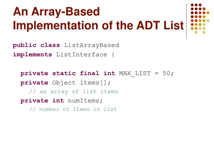 an array based implementation of the adt list n.