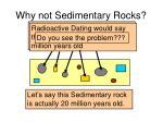 why not sedimentary rocks