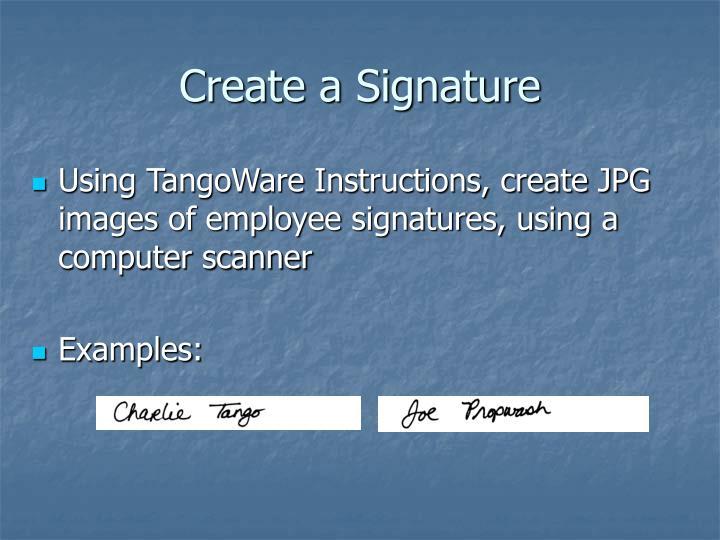 Create a Signature