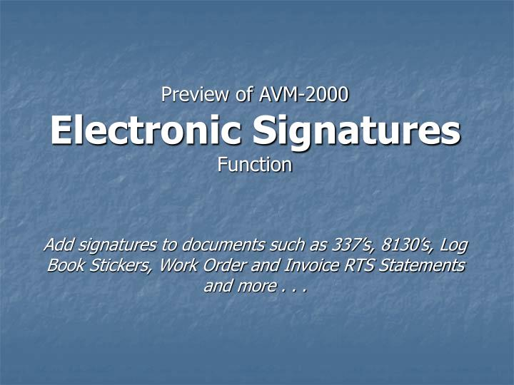 Preview of avm 2000 electronic signatures function