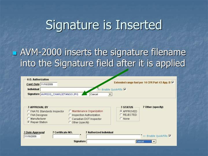Signature is Inserted