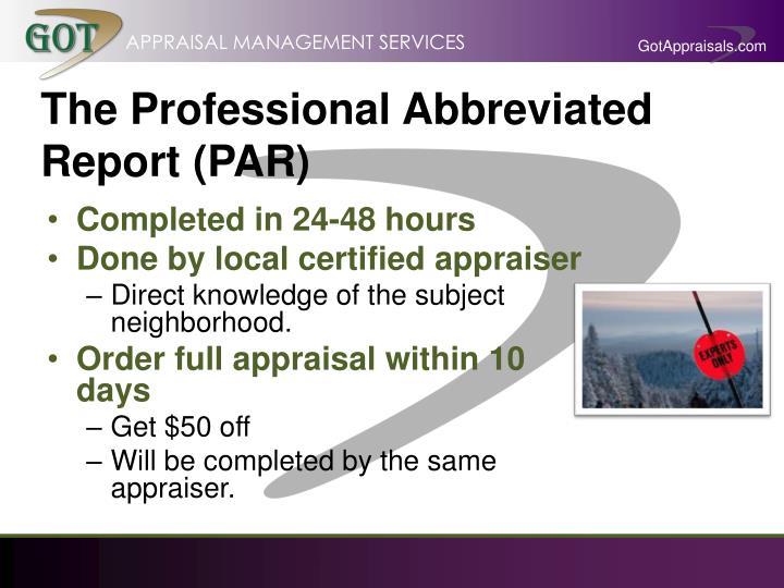 The Professional Abbreviated Report (PAR)