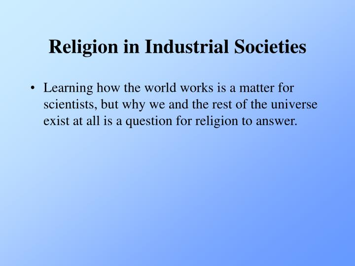 Religion in Industrial Societies