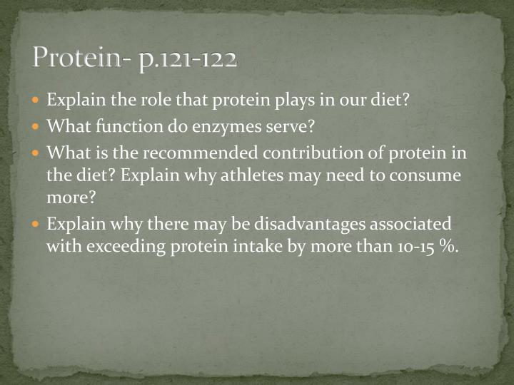 Protein- p.121-122