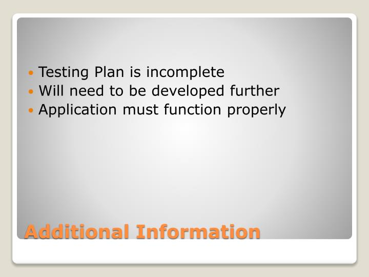 Testing Plan is incomplete