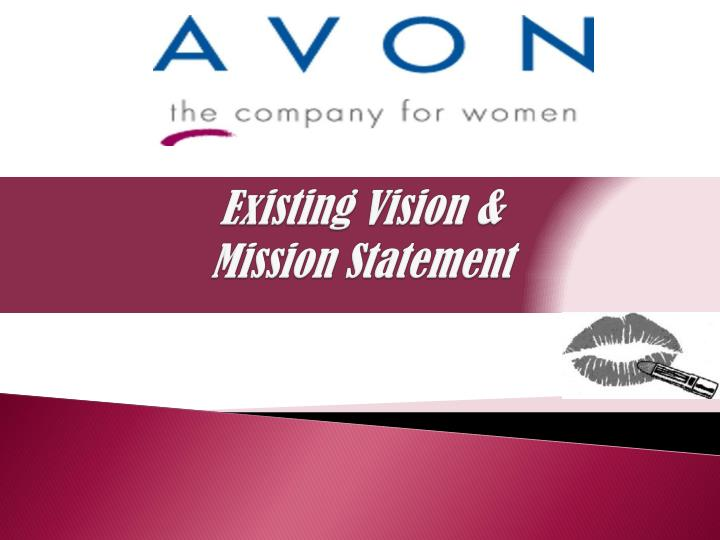 existing vision mission statement