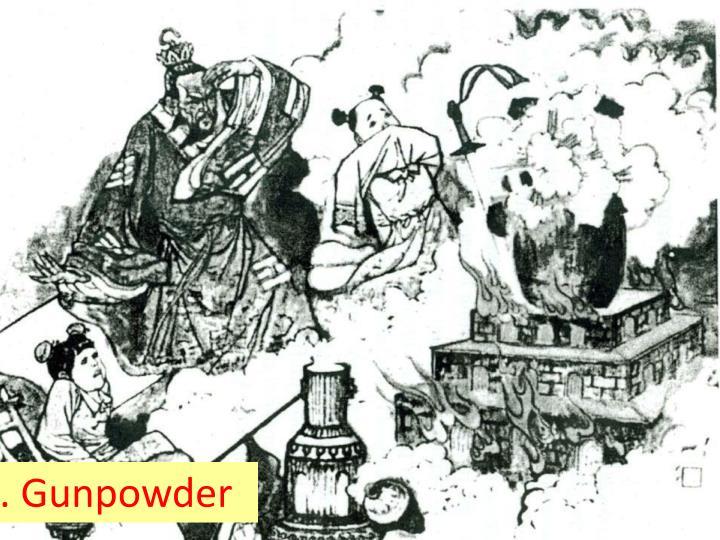 3. Gunpowder
