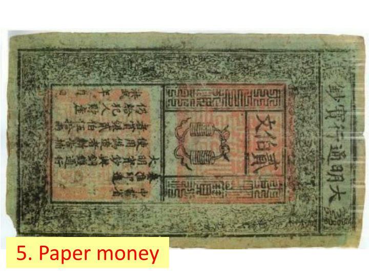 5. Paper money