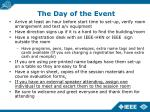 the day of the event