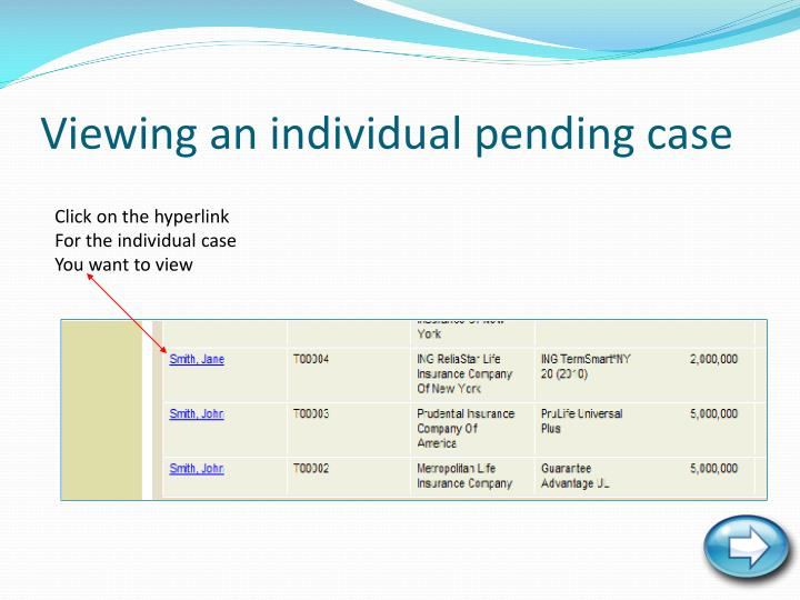 Viewing an individual pending case
