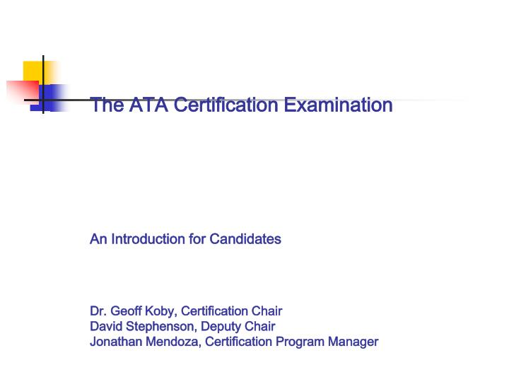 PPT - INTRODUCTION TO THE ATA CERTIFICATION EXAMINATION PowerPoint ...