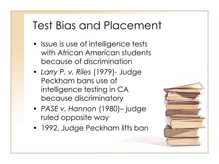 Test Bias and Placement