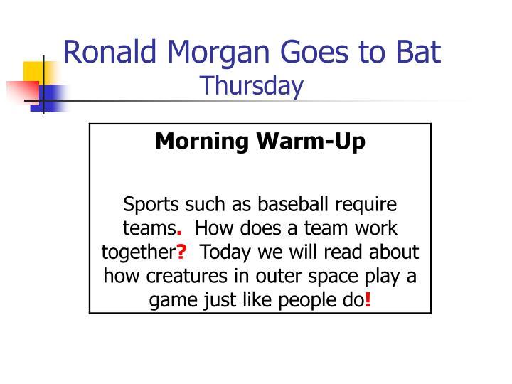 Ronald Morgan Goes to Bat