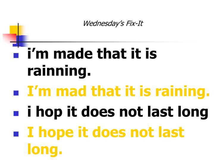Wednesday's Fix-It
