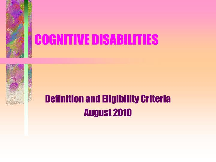cognitive disabilities n.