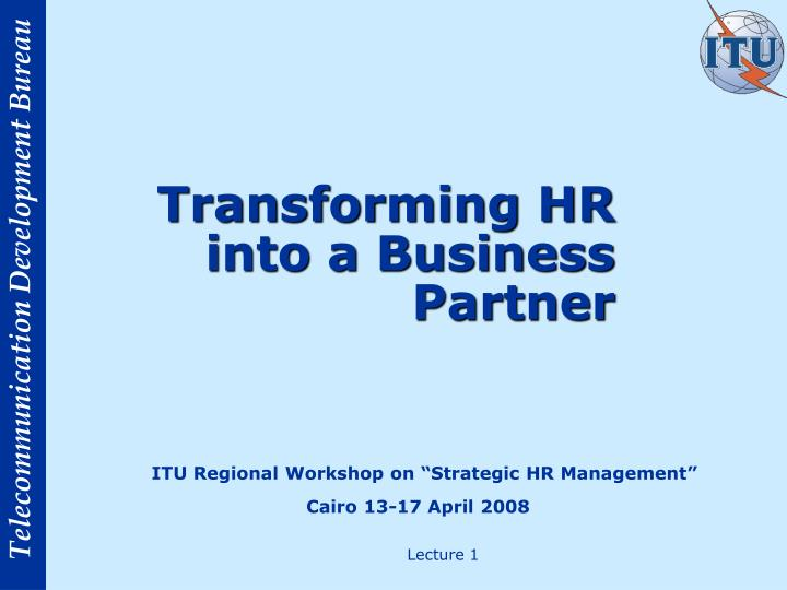 transforming hr into a business partner n.