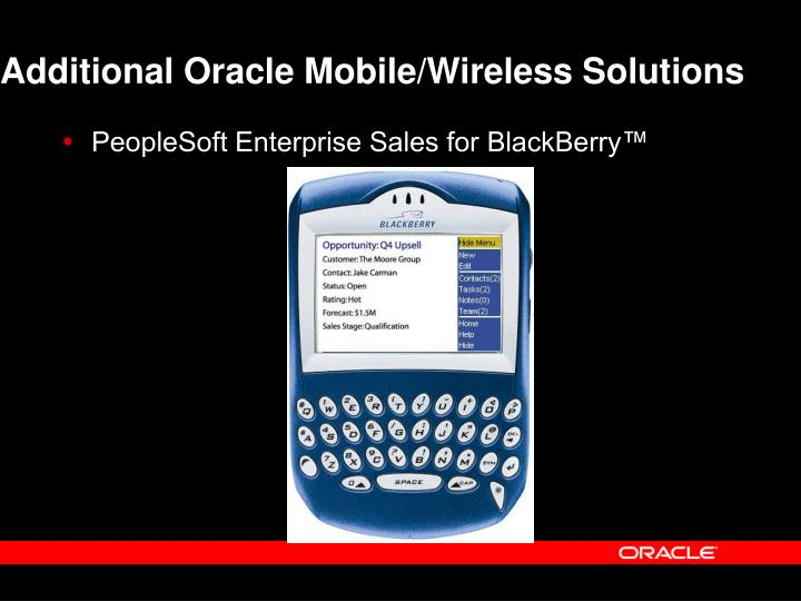Additional Oracle Mobile/Wireless Solutions