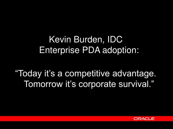 Kevin Burden, IDC