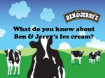 what do you know about ben jerry s ice cream