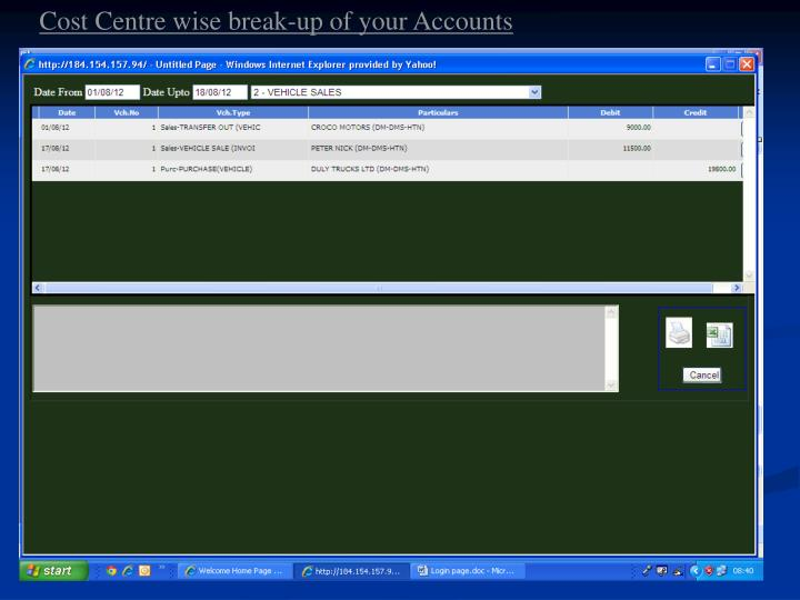 Cost Centre wise break-up of your Accounts