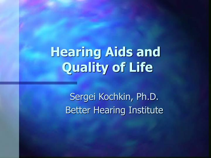 hearing aids and quality of life n.