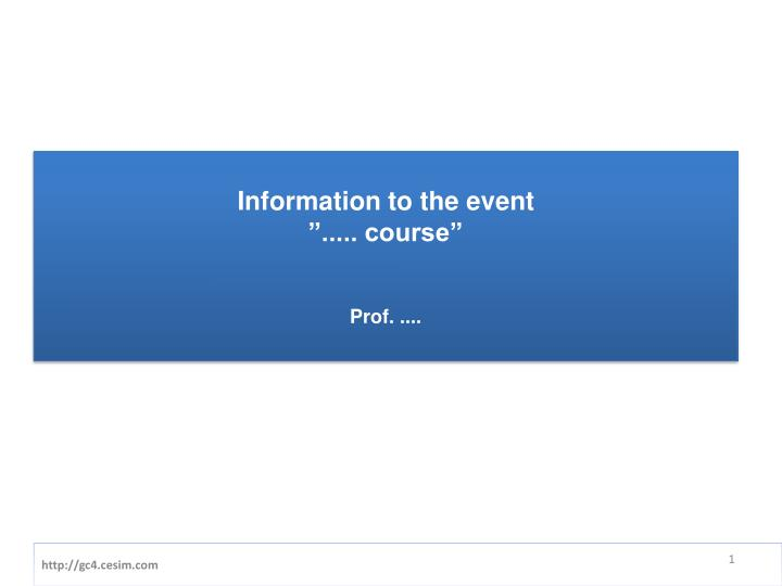 information to the event course prof n.