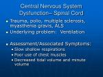 central nervous system dysfunction spinal cord