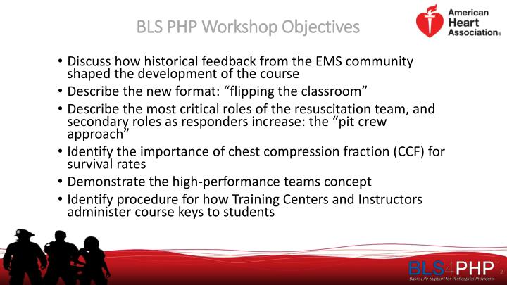 Bls php workshop objectives