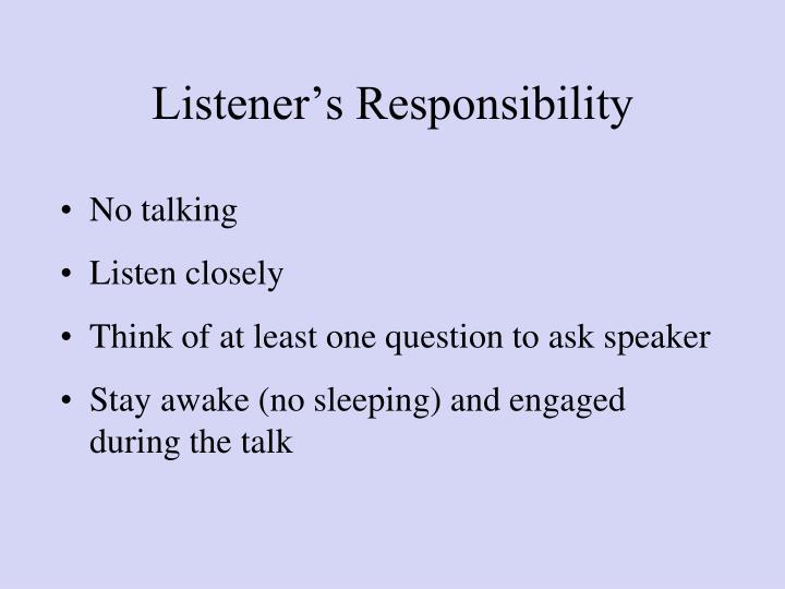 Listener's Responsibility