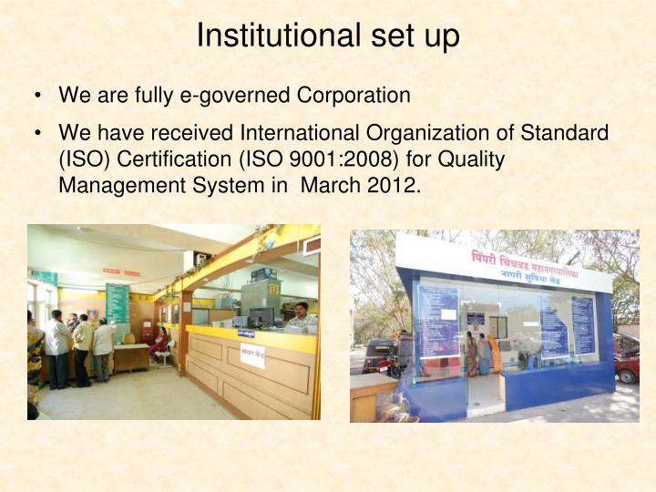 Institutional set up
