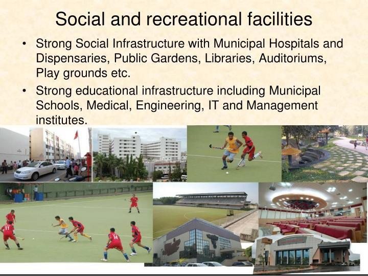 Social and recreational facilities