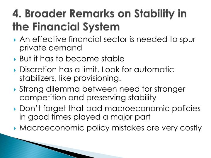 4. Broader Remarks on Stability in the Financial System